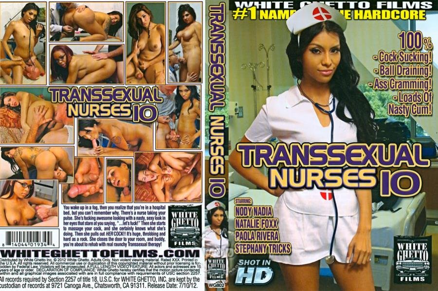White Ghetto: (Shemale) - Transsexual Nurses 10 [SD] (1.23 Gb)