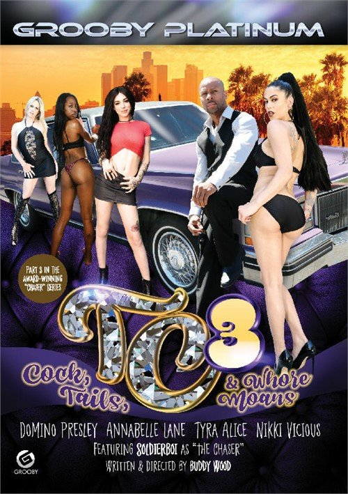 Grooby: (Domino Presley, Annabelle Lane, Tyra Alice, Nikki Vicious, Soldier Boi) - TC3: Cock, Tails,  Whore Moans [SD] (1005,53 Mb)