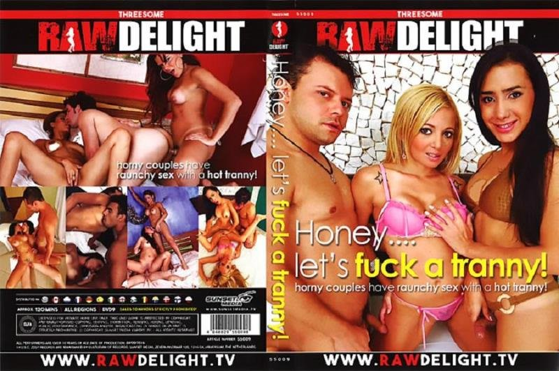 Raw Delight: (Bianca, Hilda Brasil, Juliana, Kamila, Sabrina, Sandy Lopez) - Honey...Lets Fuck A Tranny! [SD] (1.62 Gb)