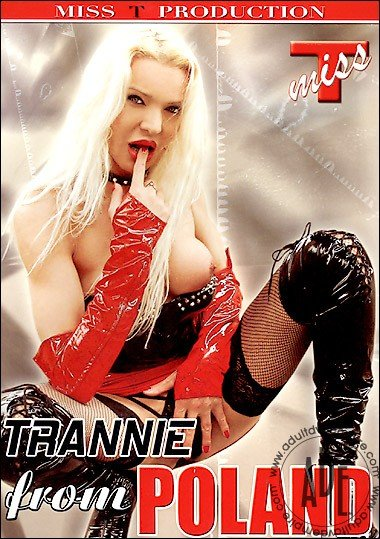 Miss T Productions: (Shemale) - Trannie From Poland [SD] (468.69 Mb)