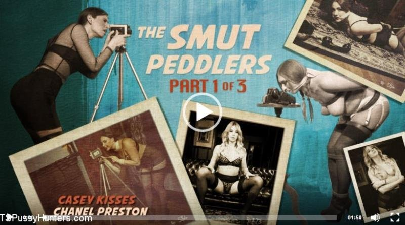 TSPussyHunters.com / Kink.com: (Casey Kisses, Chanel Preston) - The Smut Peddlers: Part One Casey Kisses and Chanel Preston [HD] (1.38 Gb)
